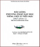 Bài giảng Phương pháp dạy học tiếng Việt ở tiểu học - ĐH Phạm Văn Đồng (Học phần 1)