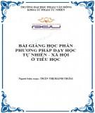 Bài giảng Phương pháp dạy học tự nhiên và xã hội ở tiểu học - ĐH Phạm Văn Đồng