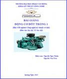 Bài giảng Động cơ đốt trong 1 - ĐH Phạm Văn Đồng