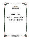 Bài giảng Thị trường chứng khoán - ĐH Phạm Văn Đồng