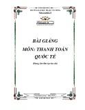 Bài giảng Thanh toán quốc tế - ĐH Phạm Văn Đồng
