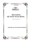 Bài giảng Kế toán ngân hàng - ĐH Phạm Văn Đồng