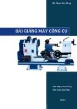 Bài giảng Máy công cụ - ĐH Phạm Văn Đồng