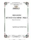 Bài giảng Kế toán tài chính (Phần 3) - ĐH Phạm Văn Đồng