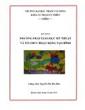 Bài giảng Phương pháp giáo dục Mỹ thuật và tổ chức hoạt động tạo hình - ĐH Phạm Văn Đồng