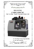 Bài giảng CAD/CAM/CNC - ĐH Phạm Văn Đồng