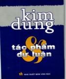 Ebook Kim Dung - Tác phẩm và dư luận: Phần 1 - NXB Văn học