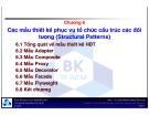 Bài giảng Các mẫu thiết kế hướng đối tượng: Chương 6 - TS. Nguyễn Văn Hiệp