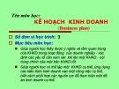 Bài giảng môn Kế hoạch kinh doanh: Chương 1 - Trần Minh Huy