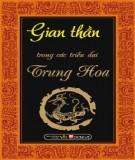 Ebook Gian thần trong các triều đại Trung Hoa: Phần 1 - NXB Văn hóa thông tin