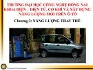 Bài giảng Năng lượng mới trên ô tô: Chương 3 - Năng lượng thay thế