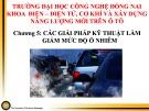 Bài giảng Năng lượng mới trên ô tô: Chương 5 - Các giải pháp kỹ thuật làm giảm mức độ ô nhiễm