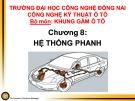 Bài giảng Khung gầm ô tô: Chương 8 - Hệ thống phanh