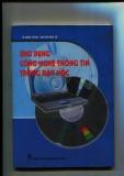 Ebook Ứng dụng công nghệ thông tin trong dạy học