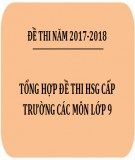Tổng hợp đề thi HSG cấp trường các môn lớp 9 năm 2017-2018