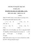 Đề thi HK 1 môn Hóa học lớp 11 năm 2007 - THPT Quốc học Huế