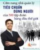 Ebook Tiêu chuẩn dùng người của 500 tập đoàn hàng đầu thế giới: Phần 2 - NXB Văn Hóa Thông Tin