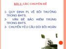 Bài giảng Pháp luật bảo hiểm tài sản trong kinh doanh: Chương 3 - TS.Nguyễn Thị Thủy
