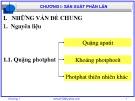 Bài giảng Công nghệ sản xuất phân bón vô cơ: Chương 1 - GV. Nguyễn Văn Hòa