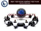 Bài giảng Quản trị công ty: Chương 1 - TS. Võ Tấn Phong