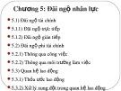 Bài giảng Quản trị nguồn ngân lực (Nâng cao): Chương 5 - PGS. TS. Dương Cao Thái Nguyên