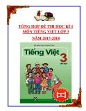 Tổng hợp đề thi học kì 1 môn Tiếng Việt lớp 3 năm 2017-2018
