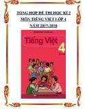 Tổng hợp đề thi học kì 2 môn Tiếng Việt lớp 4 năm 2017-2018