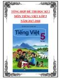 Tổng hợp đề thi học kì 2 môn Tiếng Việt lớp 5 năm 2017-2018