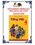 Tổng hợp đề thi học kì 1 môn Tiếng Việt lớp 4 năm 2017-2018