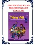 Tổng hợp đề thi học kì 1 môn Tiếng Việt lớp 5 năm 2017-2018