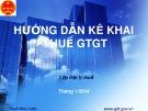 Bài giảng Hướng dẫn kê khai thuế GTGT