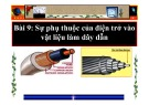 Bài giảng Vật lý 9 - Bài 9: Sự phụ thuộc của điện trở vào vật liệu làm dây dẫn