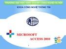 Bài giảng Microsoft Access 2010 - Chương 8: Module – Lập trình trong Access