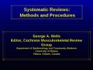 Lecture Systematic Reviews:  Methods and Procedures