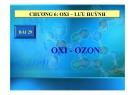 Bài giảng Hóa học 10 - Bài 29: Oxi và Ozon