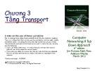 Bài giảng Mạng máy tính: Chương 3 - Nguyễn Duy (ĐH Công nghệ Thông tin)
