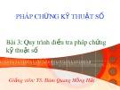 Bài giảng Pháp chứng kỹ thuật số: Bài 3 - TS. Đàm Hồng Hải