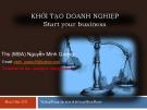 Bài giảng Khởi tạo doanh nghiệp: Bài 3 - ThS.(MBA) Nguyễn Minh Quang