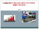 Bài giảng Hệ thống thông tin tài chính ngân hàng: Chương 3 -  ĐH Công nghiệp