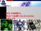 Bài giảng Hệ thống thông tin tài chính ngân hàng: Chương 4 -  ĐH Công nghiệp