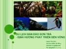 Du lịch bán đảo Sơn Trà: Định hướng phát triển bền vững - Huỳnh Tấn Vinh