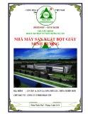 Thuyết minh báo cáo đầu tư xây dựng: Dự án nhà máy sản xuất bột giấy Minh Hương