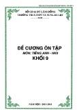 Đề cương ôn tập HK 2 môn tiếng Anh lớp 9 năm 2014-2015 - THCS&THPT Tà Nung