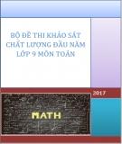 Bộ đề thi khảo sát chất lượng đầu năm lớp 9 môn Toán năm 2017