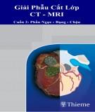 giải phẫu cắt lớp ct-mri tập 2: phần 2