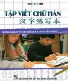 Giáo trình Tập viết chữ Hán: Phần 1 - Ngọc Hân