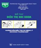 Ebook Sổ tay điều trị nhi khoa: Hướng dẫn điều trị các bệnh lý nhi khoa thường gặp