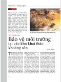 Tuyên Quang: Bảo vệ môi trường tại các khu khai thác khoáng sản - Đỗ Trang