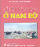 Ebook Lễ hội dân gian của người Việt ở Nam Bộ: Phần 1