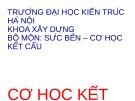 Bài giảng Cơ học kết cấu 1: Chương 1 - ThS. Nguyễn Thị Ngọc Loan